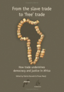 From the Slave Trade to 'Free' Trade