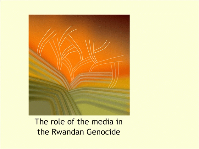 role of the media in the rwandan genocide