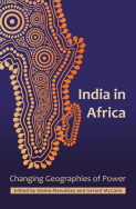 India in Africa: Changing Geographies of Power