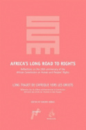 Africa's Long Road to Rights/Long Trajet de l'Afrique vers les Droits